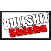 BullShit Shisha